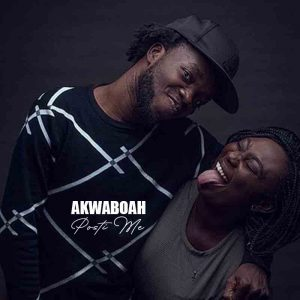 Akwaboah - Posti Me (Mp3xclusives)
