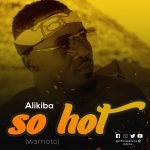 Alikiba - So hot