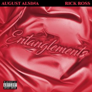 August Alsina - Entanglement ft. Rick Ross