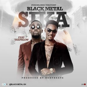 Black Metal - Sika ft TeePhow