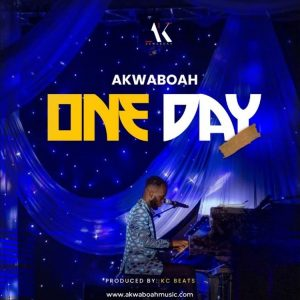 Akwaboah - One Day