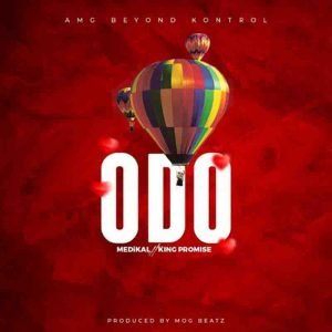 Medikal - Odo ft King Promise