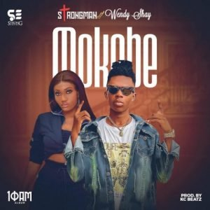 Strongman - Mokobe ft Wendy Shay