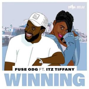 Fuse ODG - Winning ft Itz Tiffany