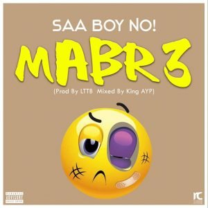 Saa Boy No! - Mabr3 (Mp3xclusives.com)