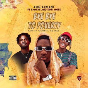AMG Armani - Bye Bye To Poverty