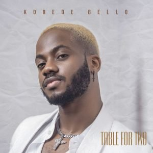 Korede Bello - Table For Two Album