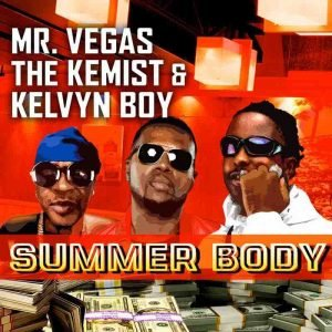Mr Vegas - Summer Body ft Kelvynboy
