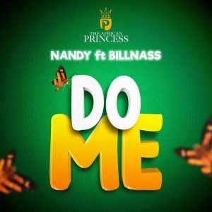 Nandy - Do Me ft Billnass Mp3 Download