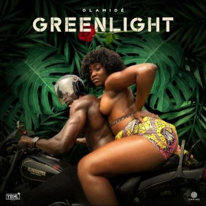 Olamide - Greenlight