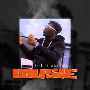 Article Wan - Wusie Mp3 Download