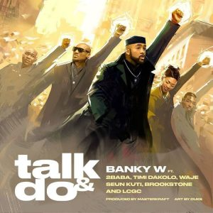Banky W - Talk & Do MP3 Download