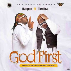Kahpun - God First ft Medikal