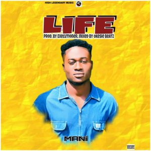 Mani - Life Mp3 Download