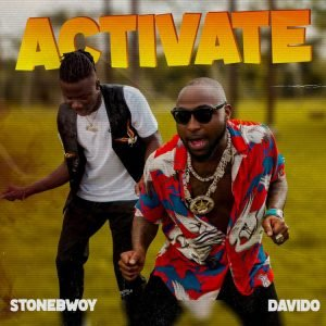 Stonebwoy - Activate ft Davido